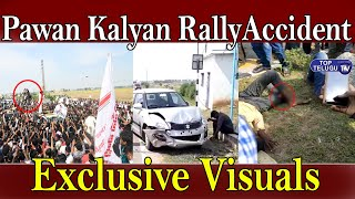 Pawan Kalyan Rally Accident Exclusive Visuals | Pawan Kalyan Fans | Kankipadu | Top Telugu Tv