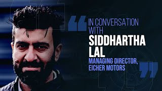Royal Enfield many steps ahead of the competition: Siddhartha Lal, MD, Eicher Motors