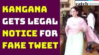 Kangana Gets Legal Notice For Fake Tweet On Bilkis Bano | Catch News