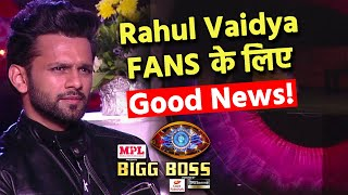 Bigg Boss 14: Good News For Rahul Vaidya Fans, Re Entry Par Badi Khabar   SM Par Afwaa