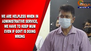 Elvis Gomes' explosive Expose! Says We are helpless when in Administrative Service