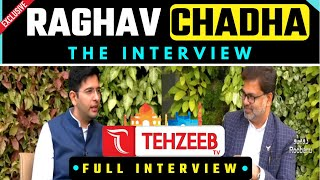 Raghav Chadha Latest Interview @Tehzeeb Tv  discussing Delhi Model, Covid-19, Corrupt BJP Delhi MCD