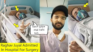 Dance Plus 5 Host Raghav Juyal Admitted In Hospital For Surgery After ACCIDENT