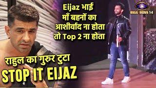 Bigg Boss 14: Rahul Vaidya Ke EXIT Par Ye Kya Bol Gaye Eijaz Khan, Rahul Ka Gurur Tuta