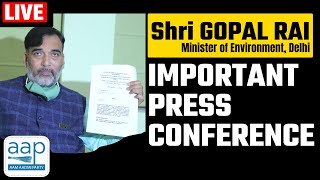 LIVE | Hon'ble Environment Minister Sh. Gopal Rai addressing a Digital Press Conference