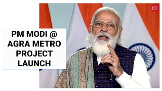 At Agra Metro project launch, PM says reforms needed for development as old laws become 'burden'