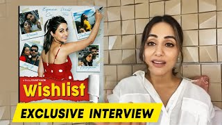 Wishlist   Hina Khan Exclusive Interview   Upcoming Projects
