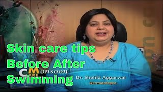 Skin Care tips after swimming to avoid bacterial infection tips by dermatologist