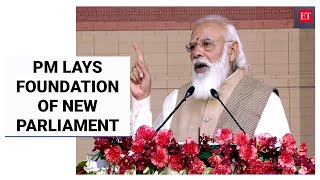 PM Modi urges 'India First' pledge as he lays foundation of new Parliament complex   Economic Times