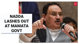 JP Nadda lashes out at West Bengal govt post convoy attack, says administration has crumbled | ET