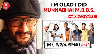 Arshad Warsi: I'm Glad I Did Munnabhai MBBS | Durgamati