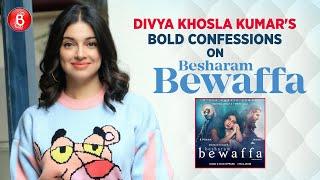 Divya Khosla Kumar's BOLD Confessions On Besharam Bewaffa