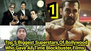Top 5 Biggest Bollywood Superstars Who Gave Maximum Number Of Blockbuster Films Since Independence