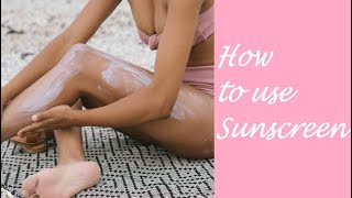 Skin Care tips How to use Sunscreen to protect the skin against the sun https://beingpostiv.com/