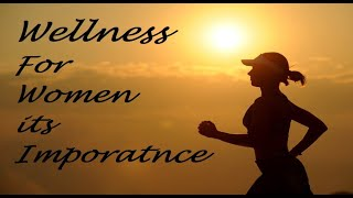 Women Wellness Tips Importance of Healthy body tips by Gynecologist https://beingpostiv.com/