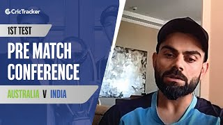 Virat Kohli Backs Rahane For Test Captaincy, Virat Kohli Press Conference, AUS v IND 1st Test