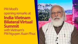 PM Modi's opening remarks at India-Vietnam Virtual Summit with Vietnam's PM Nguyen Xuan Phuc | PMO