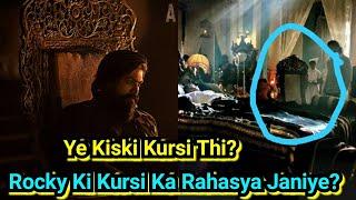 Rocky Ki Kursi Ka Rahasya Janiye, KGF Chapter 2 Poster Ka Sach KGF Chapter 1 Film Mein Hai