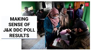 What does the DDC poll outcome mean for Jammu & Kashmir politics?   Economic Times