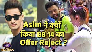 Bigg Boss 14: Is Shocking Reason Se Asim Riaz Ne Kiya BB 14 Ka Offer Reject