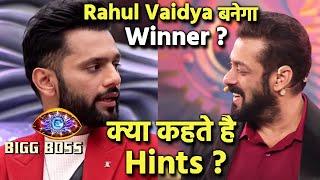 Bigg Boss 14: Kya Rahul Vaidya Ban Sakte Hai WINNER? Big Hints In Last Episode