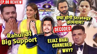 Bigg Boss 14 Review EP 86   Rubina Rahul Ki Strategy, Shehnaaz Ka BIG Support To Rahul, Eijaz Bhai????