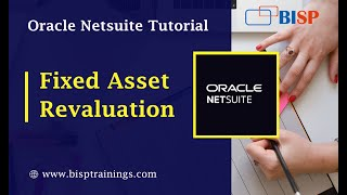 Fixed Asset Revaluation In NetSuite | NetSuite Fixed Assets | IAS27 Fixed Assets Revaluation