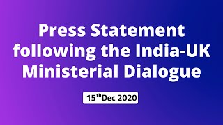 Press Statement following the India-UK Ministerial Dialogue (15th December 2020)