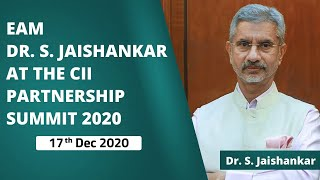 EAM Dr S. Jaishankar at the CII Partnership Summit 2020 (17th Dec 2020)
