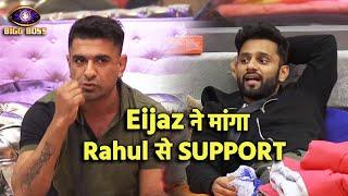 Bigg Boss 14 Live Feed: Eijaz Khan Ne Rahul Se Kis Baat Ke Liye Manga Support?