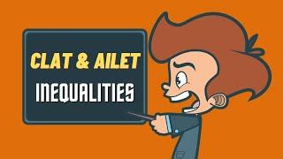 Inequality for CLAT/ AILET (LLB/ UG Program)   Logical Reasoning