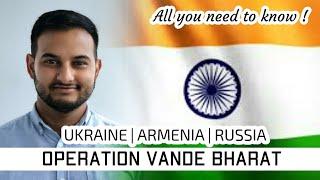 Operation Vande Bharat: All you need to know| UKRAINE| ARMENIA| RUSSIA