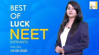 NEET 2020. Best of luck to all students!