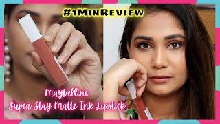 Maybelline Superstay Matte Ink Lipstick Review / #1MinRivew / #shorts / Nidhi Katiyar