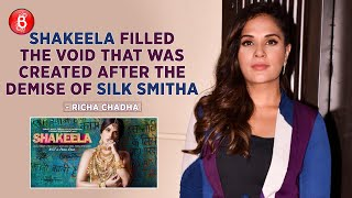 Richa Chadha: Shakeela Filled The Void That Was Created After The Demise Of Silk Smitha