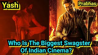 Nimma Yash Vs Prabhas, KGF Chapter 2 Vs Salaar, Who Is The Biggest Swagster Of Indian Cinema?