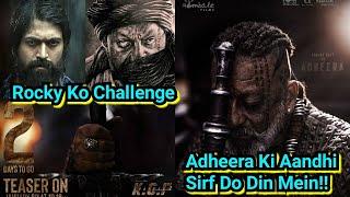 Adheera Ki Aandhi Kya Le Dubegi Rocky Ko, KGF Chapter 2 Teaser In Two Days, New Adheera Poster