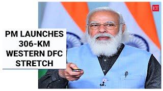 PM Modi launches 306-km stretch of Western DFC, says corridor project will lead to rapid development