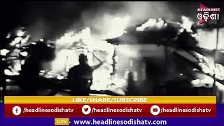 Fire engulfs Ten shops in odishas bhadrak ...