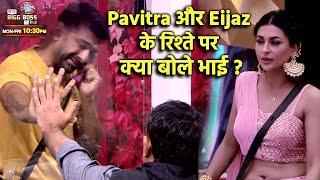 Bigg Boss 14: Eijaz Aur Pavitra Ke Rishte Par Eijaz Ke Bhai Ka Aaya Reaction, Janiye Kya Bola Bhai