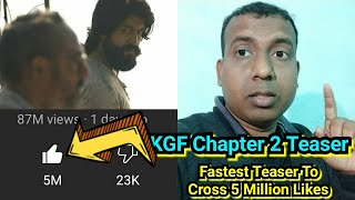 KGF Chapter 2 Teaser Becomes Fastest Teaser In The World To Cross 5 Million Likes In Just 37 Hours