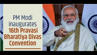 PM Narendra Modi inaugurates 16th Pravasi Bharatiya Divas Convention