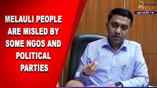 'Melauli people are misled by some NGOs and political parties, that is why they are acting this way'
