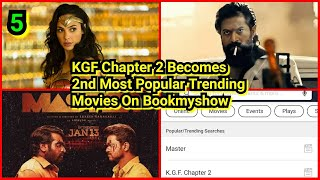 KGF Chapter2 Becomes 2nd Most Popular Trending Movies On Bookmyshow In 2021,Master Holds 1stPosition