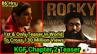 KGF Chapter 2 Teaser Becomes World's First And Only Teaser To Cross 130 Million Views In 86 Hours
