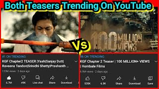 KGF Chapter 2 Teaser Vs KGF Chapter 2 Teaser 100 Million+ Views Trending 1 And 6 Position On YouTube