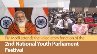 PM Modi attends the valedictory function of the 2nd National Youth Parliament Festival | PMO