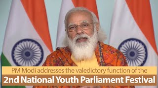 PM Modi addresses the valedictory function of the 2nd National Youth Parliament Festival | PMO