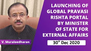 Launching of Global Pravasi Rishta Portal by Minister of State for External Affairs