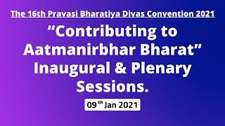 "The 16th PBD Convention 2021""Contributing to Aatmanirbhar Bharat""Inaugural & Plenary Sessions"